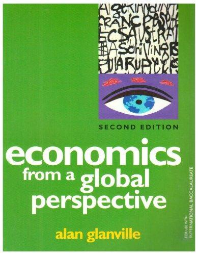 Книга «Economics from a Global Perspective» Alan Glanville